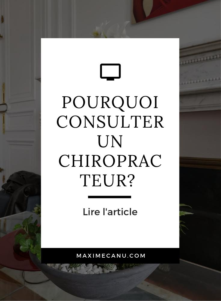 Pourquoi consulter un chiropracteur